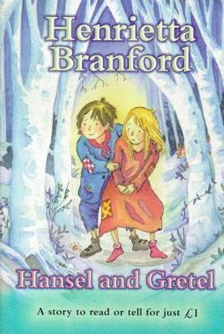 Branford, Henrietta / Hansel and Gretel