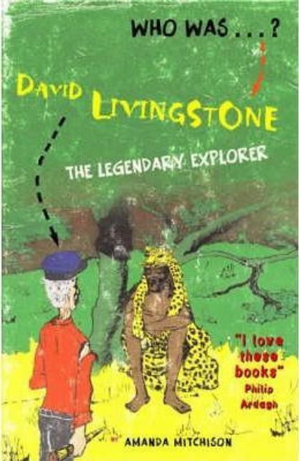 Mitchison, Amanda / David Livingstone: Legendary African