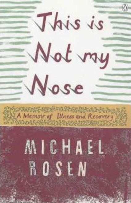 Rosen, Michael / This is Not My Nose