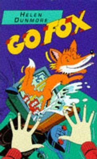 Dunmore, Helen / Go Fox