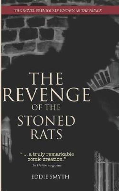Smyth, Eddie - Revenge of the Stoned Rats ( The Prince) - PB