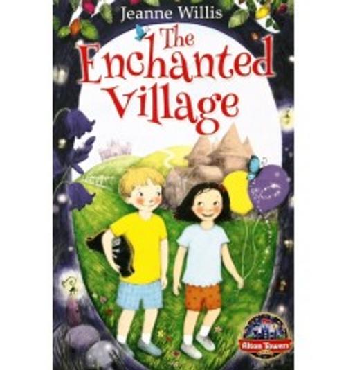 Willis, Jeanne / The Enchanted Village