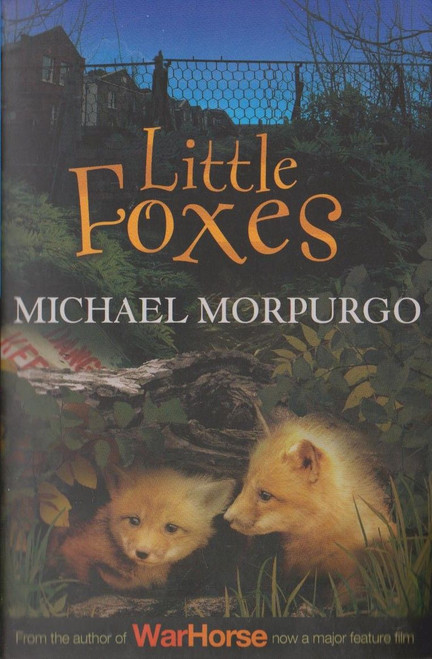 Morpurgo, Michael / Little Foxes