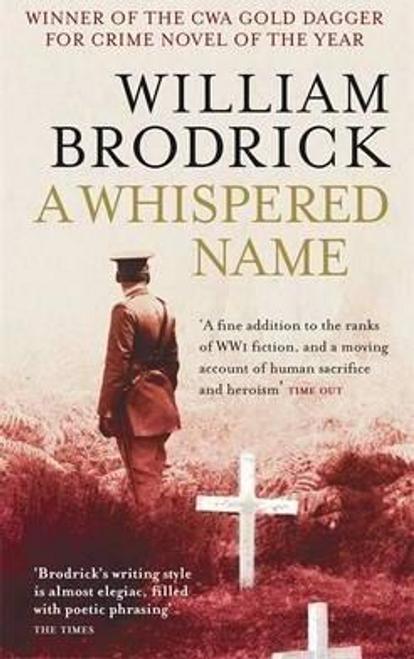 Brodrick, William / A Whispered Name
