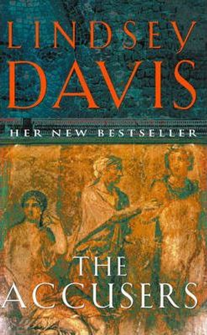 Davis, Lindsey / The Accusers : (Falco 15)