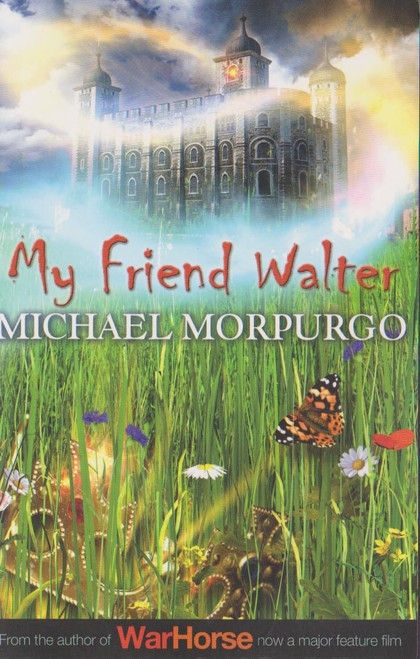 Morpurgo, Michael / My Friend Walter