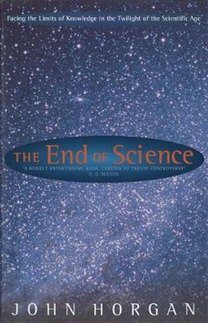 Horgan, John / The End Of Science