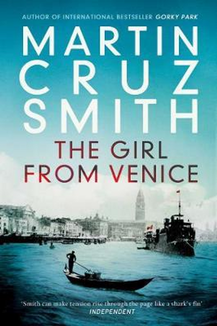 Smith, Martin Cruz / The Girl From Venice
