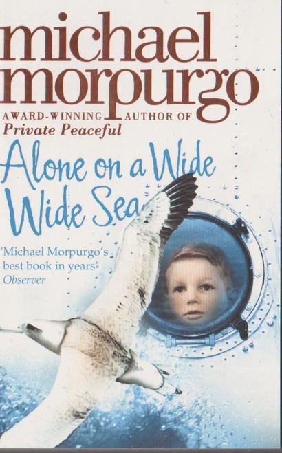 Morpurgo, Michael / Alone on a Wide Sea