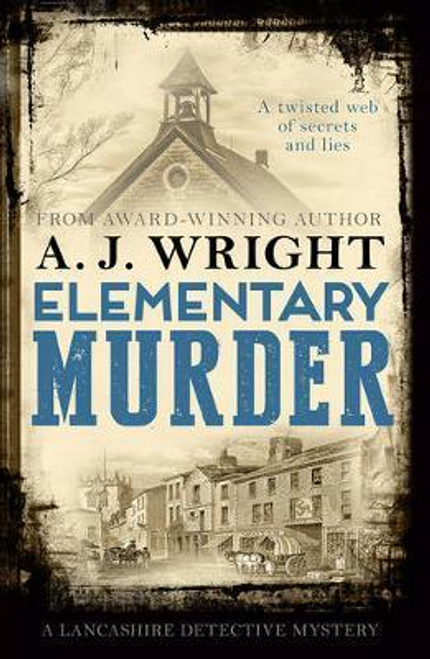 Wright, A. J. / Elementary Murder