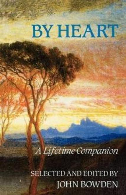 Bowden, John / By Heart : A Lifetime Companion