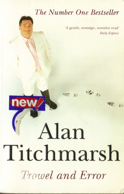 Titchmarsh, Alan / Trowel and Error