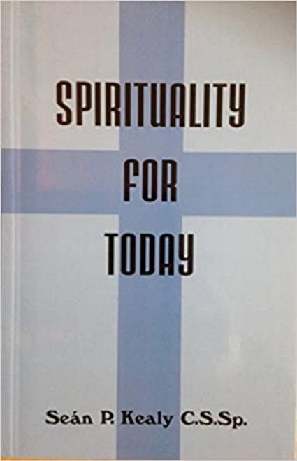 Kealy, Sean P. / Spirituality for Today