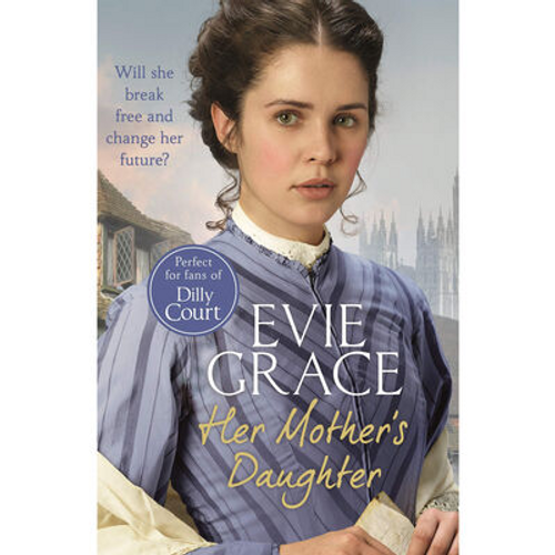 Grace, Evie / Her Mother's Daughter