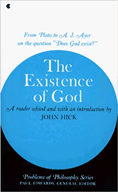 Hick, John / The Existence of God