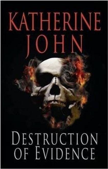 John, Katherine / The Destruction of Evidence