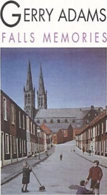 Adams, Gerry - Falls Memories - PB - Brandon - 1983 ( originally 1982)