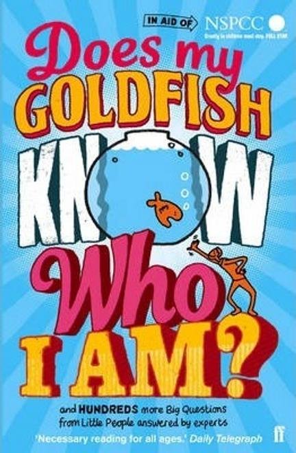 Harris, Gemma Elwin / Does My Goldfish Know Who I Am?