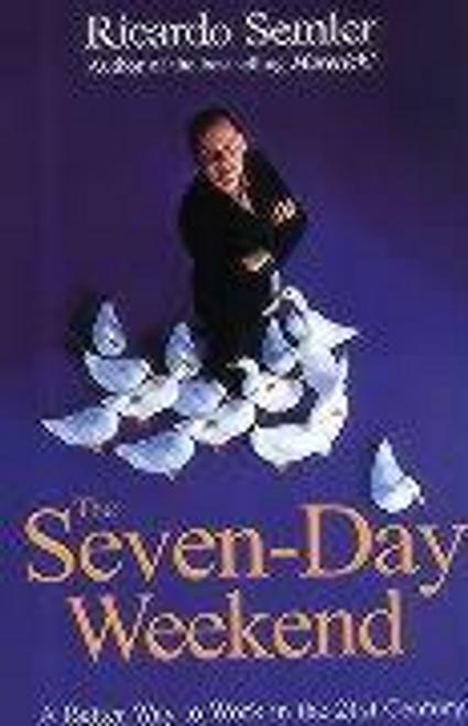 Semler, Ricardo / The Seven-Day Weekend