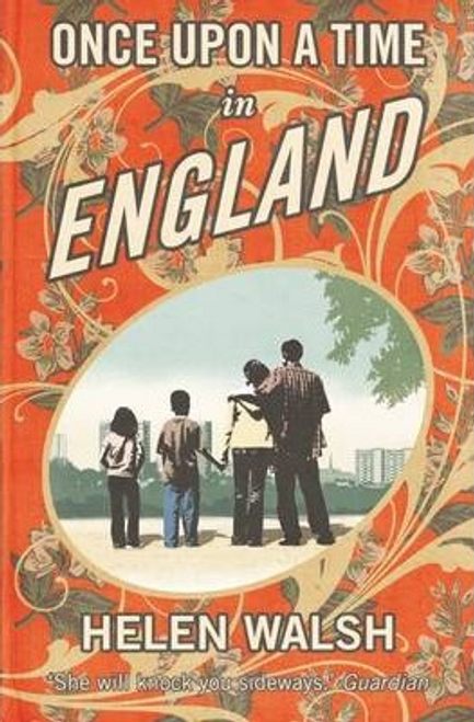 Walsh, Helen / Once Upon A Time In England