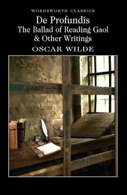 Wilde, Oscar / De Profundis: The Ballad of Reading Gaol & Others