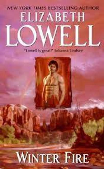 Lowell, Elizabeth / Winter Fire