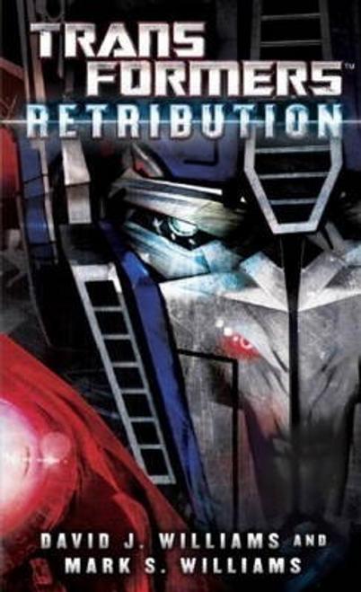 Williams, David J. / Transformers: Retribution