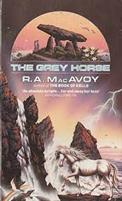 MacAvoy, R. A. / The Grey Horse