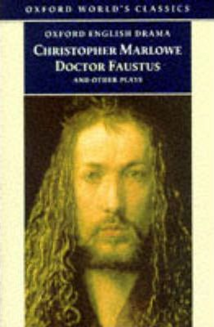 Marlowe, Christopher / Doctor Faustus and Other Plays