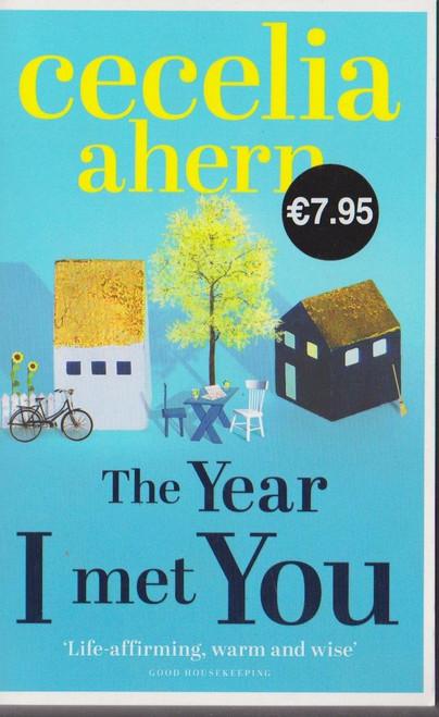 Ahern, Cecelia / The Year I met You