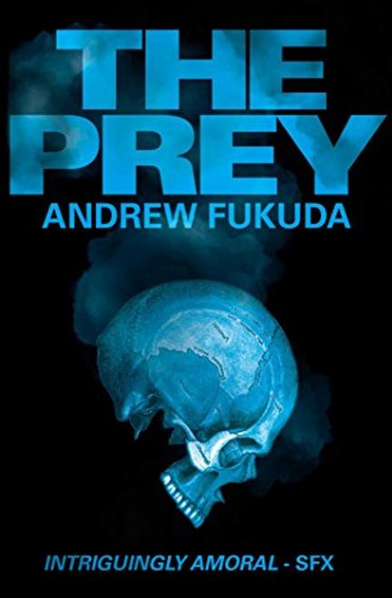 Fukuda, Andrew / The Prey