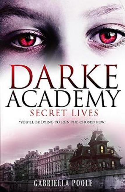 Poole, Gabriella / Secret Lives : Book 1