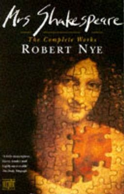 Nye, Robert / Mrs. Shakespeare