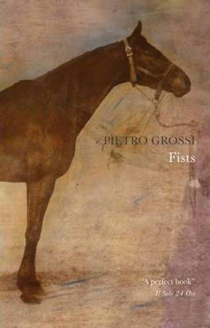 Grossi, Pietro / Fists