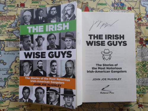 McGinley, John Joe - The Irish Wise Guys - SIGNED - PB - BRAND NEW - Irish Mobsters & Criminals in America