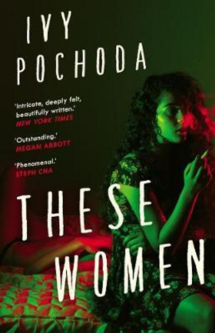 Pochoda, Ivy / These Women