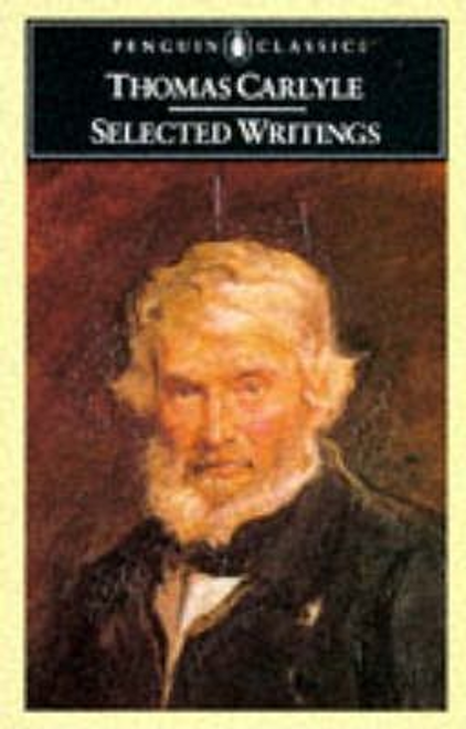 Carlyle, Thomas / Selected Writings