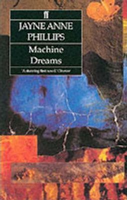 Phillips, Jayne Anne / Machine Dreams
