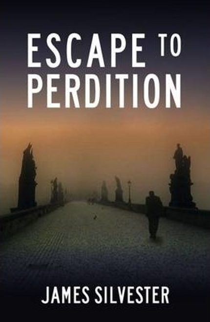 Silvester, James / Escape to Perdition