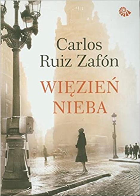 Zafon, Carlos Ruiz - Więzień Nieba - PB - POLISH LANGUAGE EDITION - 2011 - Muza