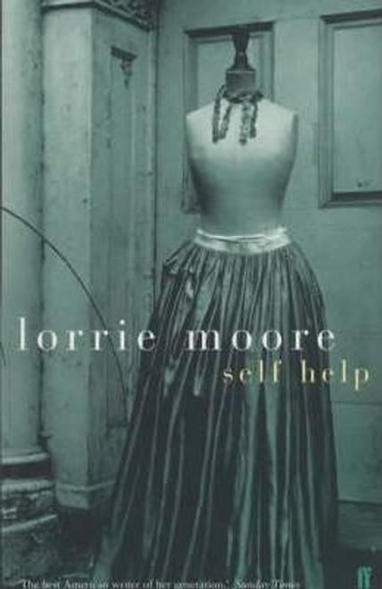 Moore, Lorrie / Self-Help