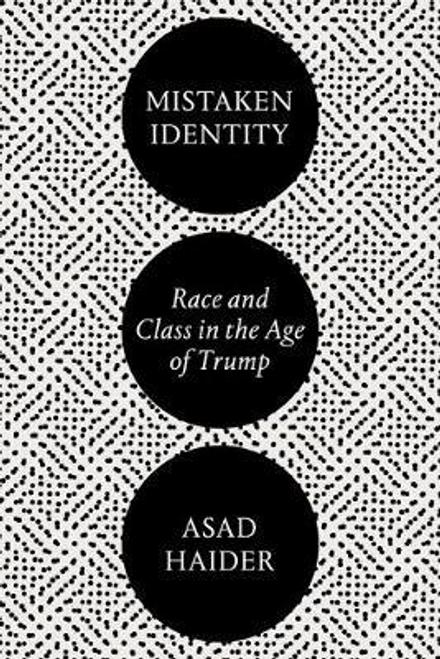 Haider, Asad / Mistaken Identity