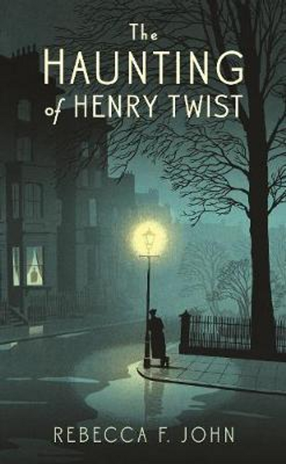 John, Rebecca F. / The Haunting of Henry Twist (Hardback)