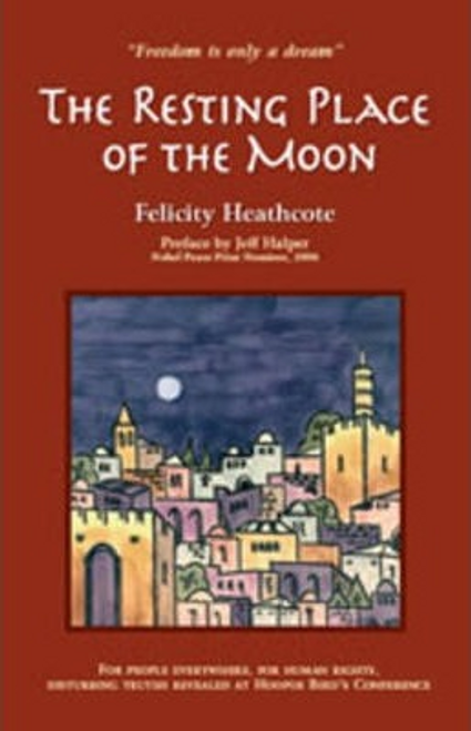 Heathcote, Felicity / The Resting Place of the Moon (Hardback)
