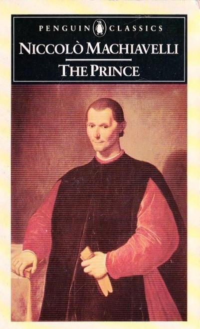 Machiavelli, Niccolo / The Prince