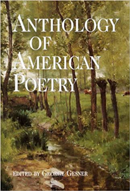 Gesner, George / Anthology of American Poetry (Hardback)