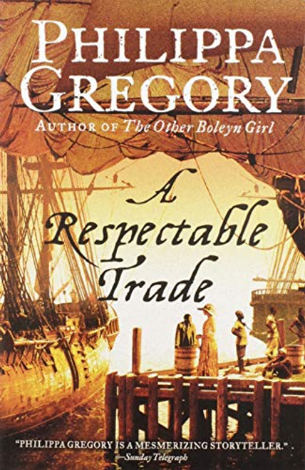 Gregory, Philippa / A Respectable Trade (Hardback)