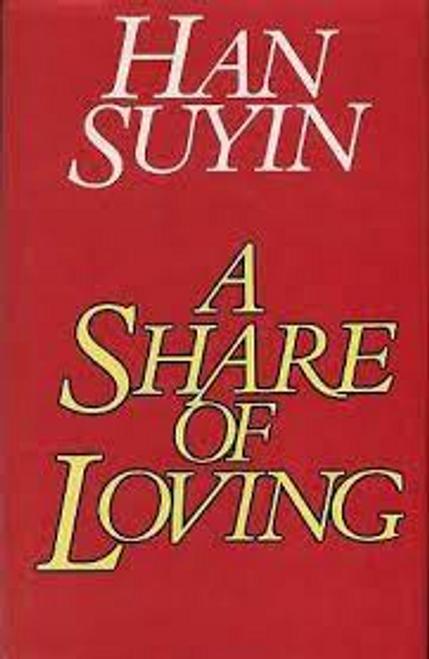 Suyin, Han / A Share of Loving (Hardback)