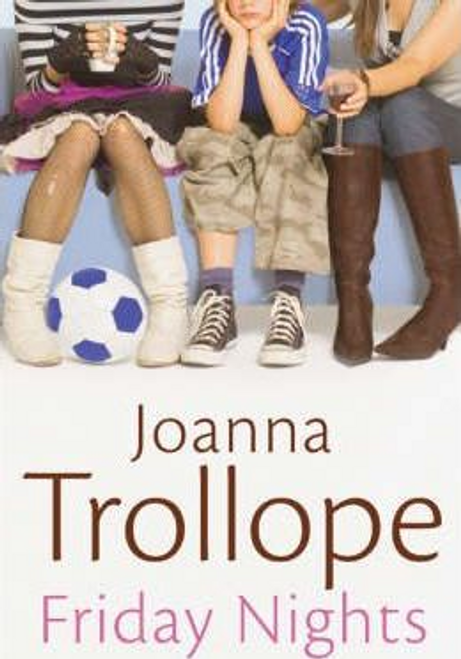 Trollope, Joanna / Friday Nights (Hardback)