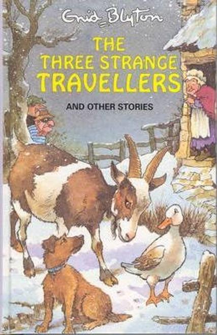 Blyton, Enid / The Three Strange Travellers (Hardback)